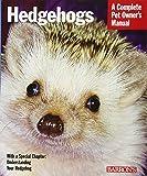 Hedgehogs (Complete Pet Owner's Manuals)