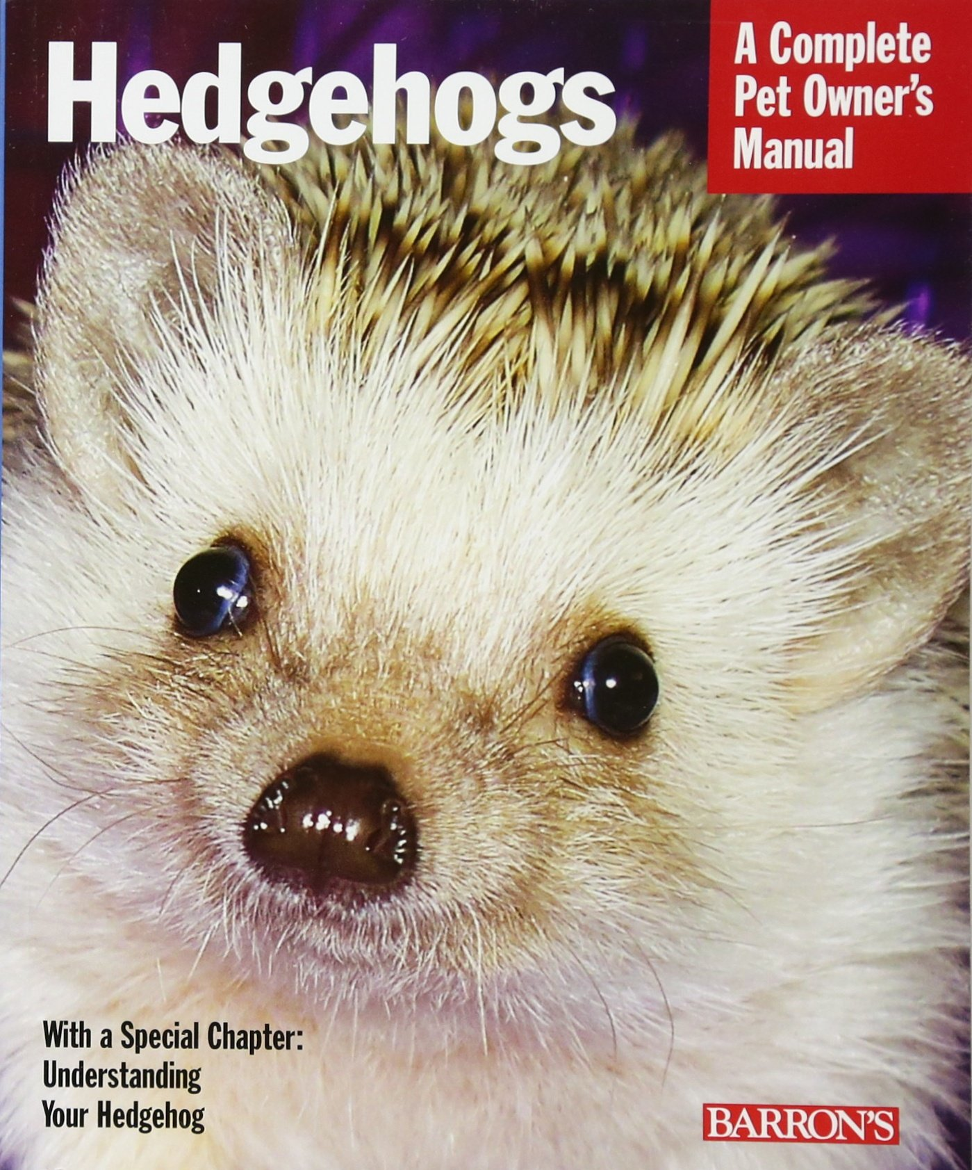 Hedgehogs (Complete Pet Owner's Manuals): Sharon Vanderlip D.V.M.:  9780764144394: Amazon.com: Books