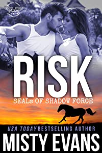 Risk: SEALs of Shadow Force, Book 7 (SEALs of Shadow Force Romantic Suspense Series)