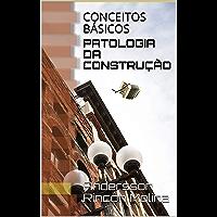 PATOLOGIA DA CONSTRUÇÃO: CONCEITOS BÁSICOS