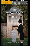 His Amiable Bride: A Featherbottom Chronicles Novella