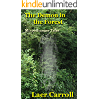 The Demon in the Forest (Shapechanger Tales)