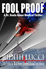 Fool Proof: A Sonia Amon, MD Medical Thriller (Dr. Sonia Amon Medical Thrillers Book 3) Kindle Edition