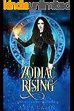 Zodiac Rising (Zodiac Chronicles Book 2)