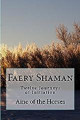 Faery Shaman Kindle Edition