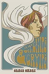 Smokin' & Cryin' Kindle Edition