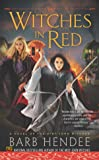 Witches in Red: A Novel of the Mist-Torn Witches