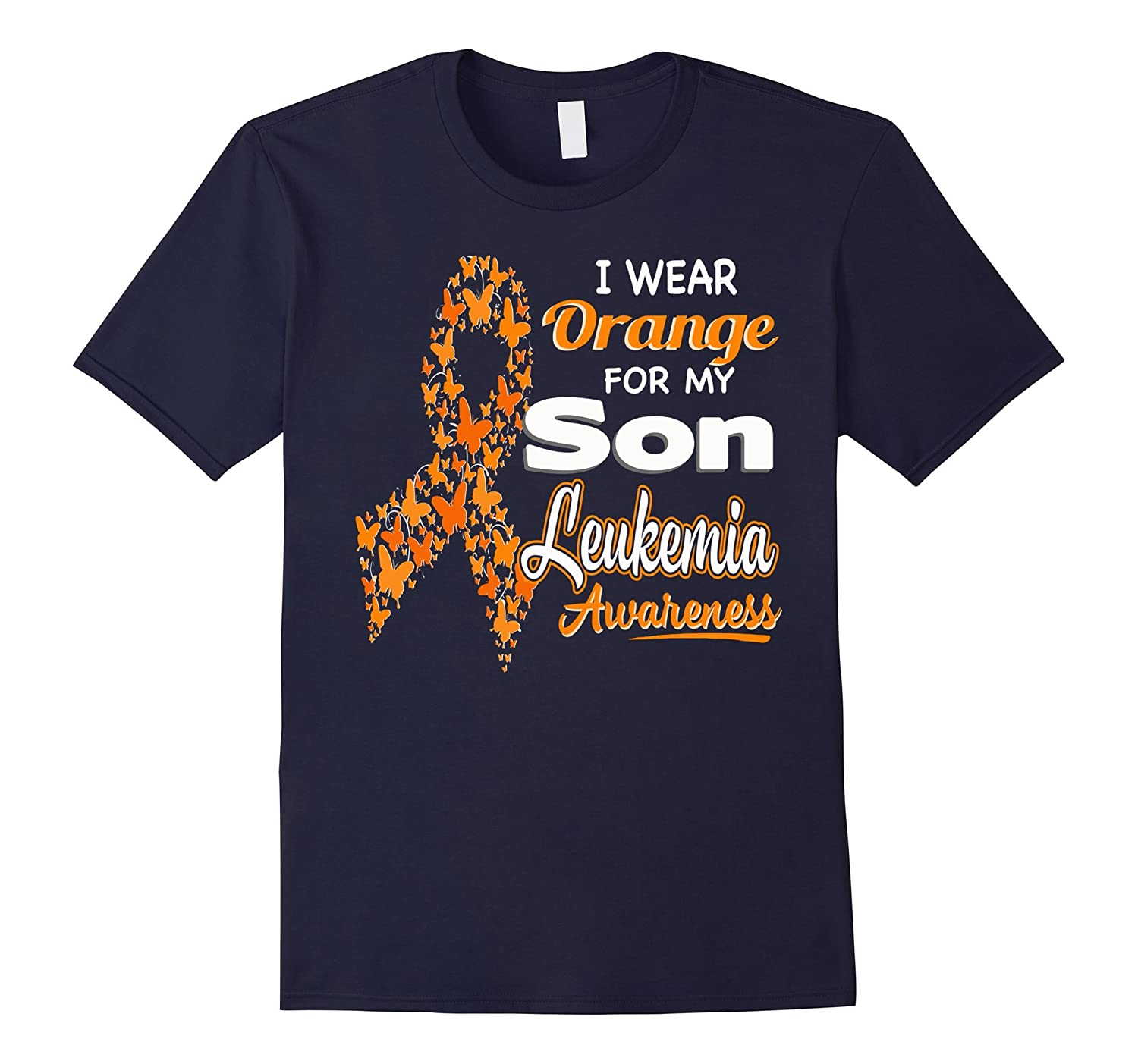 I wear Orange for my Son – Leukemia Awareness shirt