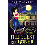 The Guest is a Goner: A Humorous Paranormal Cozy Mystery (Sedona Spirit Cozy Mysteries Book 1)