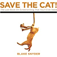 Image for Save the Cat!: The Last Book on Screenwriting You'll Ever Need