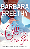 Falling Into You (Bachelors & Bridesmaids Book 5)