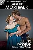 Julius's Passion (Regency Club Venus 4)