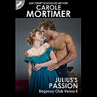 Julius's Passion (Regency Club Venus 4) (English Edition)