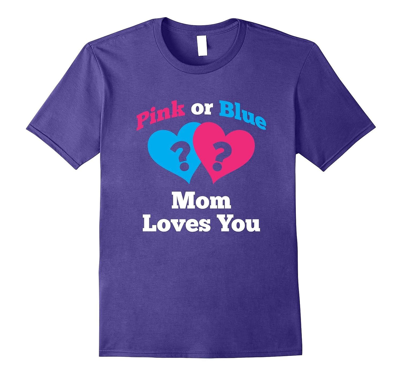 Gender Reveal Shirt for Mom Baby Shower Pink or Blue Tshirt-FL