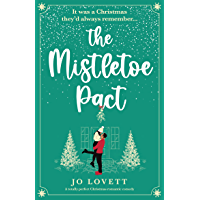 The Mistletoe Pact: A totally perfect Christmas romantic comedy