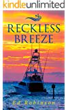 Reckless Breeze (Bluewater Breeze Book 6)
