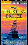 Reckless Breeze (Bluewater Breeze Book 6)