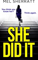 She Did It: From The Million-copy Best Seller