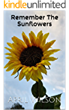 Remember The Sunflowers