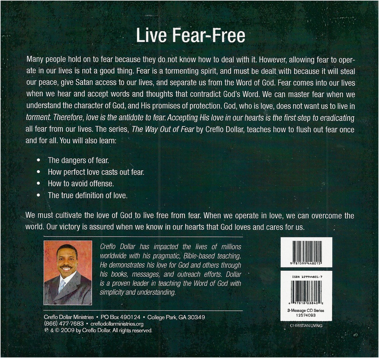 The Way Out Of Fear Creflo Dollar 9781599448015 Amazon Com Books