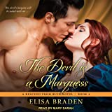 The Devil Is a Marquess: Rescued from Ruin Series, Book 4