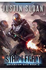 Star Legacy: A Military SciFi Epic (Ascension Gate Book 2) Kindle Edition
