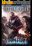 Star Legacy: A Military SciFi Epic (Ascension Gate Book 2)
