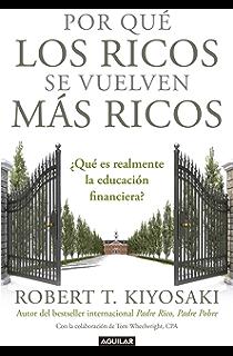 Por qué los ricos se vuelven más ricos: ¿Qué es realmente la educación financiera