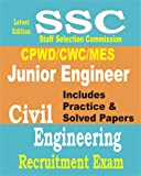 SSC Junior Engineer ( CPWD/MES/CWE ) : Civil Engineering Solved Papers & Practice Sets 2018