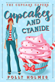 Cupcakes and Cyanide (The Cupcake Capers Book 1) (English Edition)