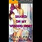 Shared on my Wedding Night: Given to the Groomsmen (Training Talia Book 1)