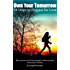 Own Your Tomorrow: 14 Steps to Prepare for Love (Relationship and Dating Advice for Women Book 13)