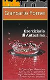 Eserciziario di Autostima (Collana Autostima Vol. 1) (Italian Edition)