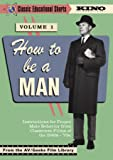 How To Be A Man: Volume 1