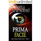 Prima Facie: A gripping psychological thriller (The Adam Stanley Thriller Series Book 4)