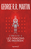 Le Trône de Fer (Tome 14) - Les Dragons de Meereen
