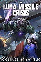 The Luna Missile Crisis Kindle Edition