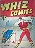 Whiz Comics #2 (Illustrated) (Golden Age Preservation Project)