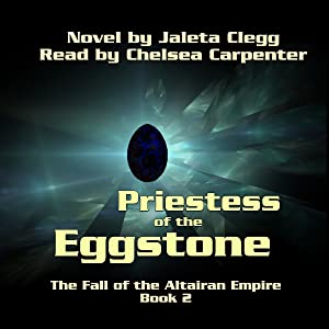 Priestess of the Eggstone: The Fall of the Altairan Empire, Book 2