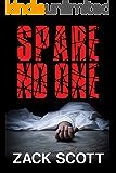 Spare No One