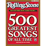 Rolling Stone Easy Piano Sheet Music Classics, Vol 1: 39 Selections from the 500 Greatest Songs of All Time (<i>Rolling Stone
