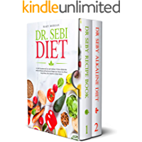 Dr. Sebi Diet: Dr Sebi Treatment and Cure and Cookbook. A Perfect Alkaline Diet with 200 Recipes and Food List for…