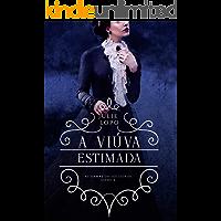A Viúva Estimada (Série Damas da Sociedade Livro 6)