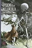 Epidemia de Melancolia
