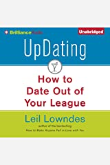 UpDating: How to Date Out of Your League Audible Audiobook