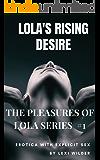 Lola's Rising Desire: Erotica for Women (The Pleasures of Lola Book 1)
