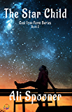 The Star Child (Cast Iron Farm Book 2)
