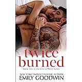 Twice Burned (Luke & Lexi #2) (Love is Messy)