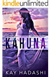 Kahuna: Full Moons Bring Ancient Spirits Back to Life (The Melanie Kato Adventure Series Book 8)