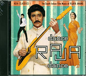 Asia Classics: Dance Raja Dance: The South Indian Film Music of Vijaya Anand